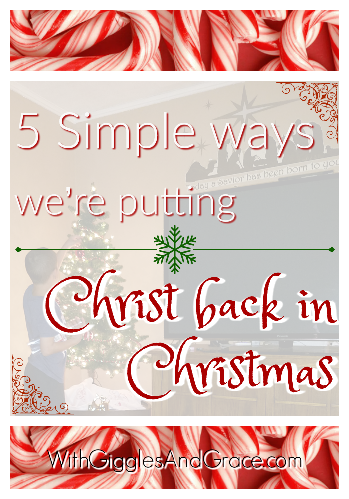 5 Simple ways we're putting Christ back in Christmas